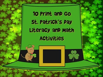10 PRINT and GO - St. Patrick's Day Math and Literacy Activities - NO PREP!!