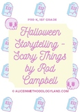 10 Pages Daily Lesson Plan - Halloween Storytelling + STEAM – Scary Things by Ro