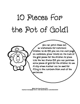10 Pieces For the Pot of Gold!  Kindergarten making 10 on a Ten frame activity