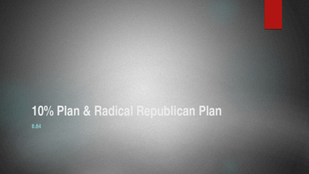 10% Plan Radical Republican Plan
