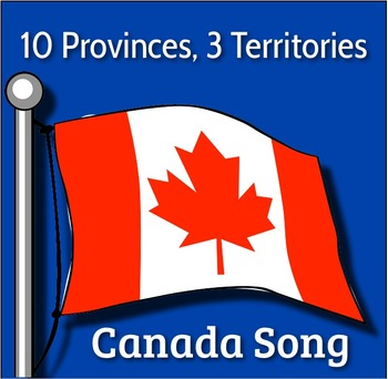 10 Provinces, 3 Territories Video mp4 - Canada Song w Capitals by Kathy Troxel