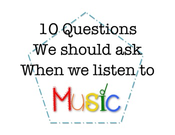 10 Questions We Should Ask When We Listen to Music