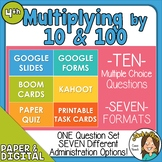 10 Questions over Multiplying by 10 or 100 -Multiple Forma