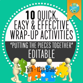 10 Quick & Effective Wrap-Up Reviews: Middle School Geography & Social Studies