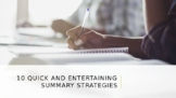 10 Quick and Engaging Summary Strategies