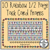 10 Rainbow Colored Half-Page Task Card Frames - Color and