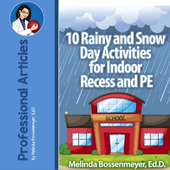 10 Rainy Day and Snow Day Activities for Indoor Recess & PE