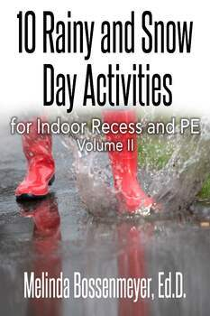 10 Rainy and Snow Day Activities for Indoor Recess and PE