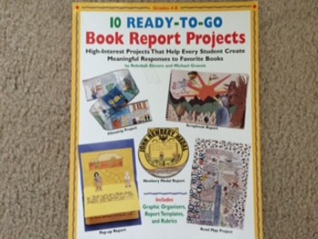 10 Ready-To-Go Book Report Projects (Grades 4-8)