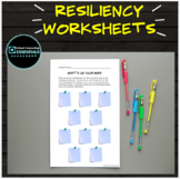 10 Resiliency Classroom Worksheets for 3-6th graders