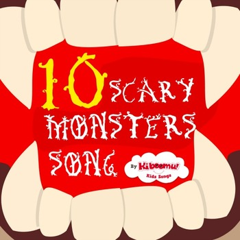 10 Scary Monsters Song