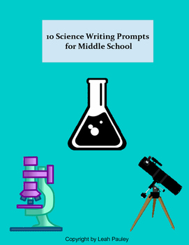 10 Science Writing Prompts for Middle School