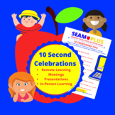 10 Second Energizers or Celebrations