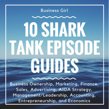 10 Shark Tank Episode Guides for Any Business Course