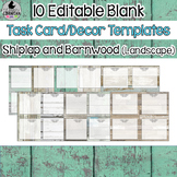 10 Shiplap and Barnwood Editable Task Card Decor Templates {Landscape} PPT