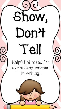 10 Show Don't Tell Posters - Helpful Phrases for Expressing Emotion in Writing