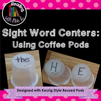 10 Sight Word Centers Using Recycled Coffee Pods