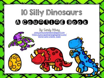 10 Silly Dinosaurs: An Interactive Counting Book