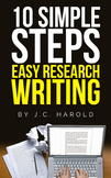 10 Simple Steps ... Easy Research Writing by J.C. Harold