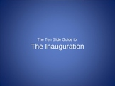 10 Slide Guide to the Inauguration
