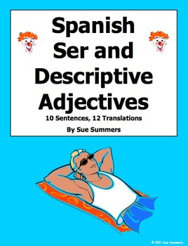 Spanish Adjectives and Ser 10 Sentences and 10 Adjectives Translations #2