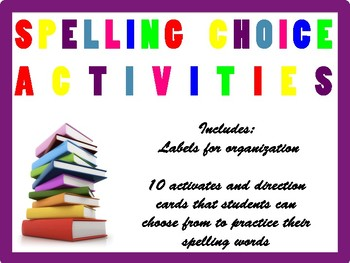 10 Spelling Choice Activites