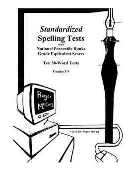 Standardized Spelling Tests with Grade Equivalents for Grades 3-5