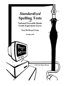 Standardized Spelling Tests with Grade Equivalents for Grades 6-8