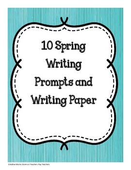 10 Spring Writing Prompts