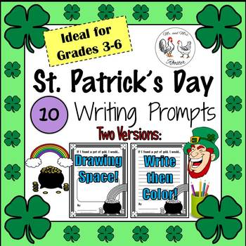 St. Patrick's Day: 10 Writing Prompts for Grades 3-6 (2 Ve