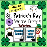 St. Patrick's Day: 10 Writing Prompts for Grades 3-6 (2 Versions!)