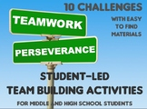 10 Student-led Team Building Challenges Build Perseverance w/ Simple Materials