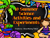 10 Summer Science Experiments and Activities