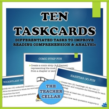 10 Task Cards - Differentiated Tasks to Improve Reading Comprehension & Analysis