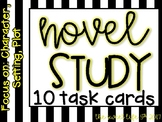 10 Task Cards for Novel Study (Focus: Plot, Character, Setting) Growing Bundle