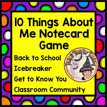 10 Things About Me Notecard Game Back to School Get to Kno