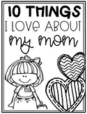 10 Things I Love About My Mom