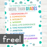 10 Things That Matter More Than Grades Classroom Poster