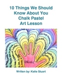 10 Things We Should Know About You Chalk Pastel Art Lesson