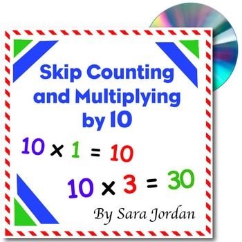 Skip Counting & Multiplying by 10 - Song w/ Lyrics & Activities (Common Core)