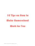 10 Tips on How to Make Homeschool Work for You
