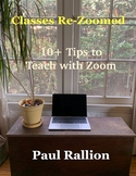 Classes Re-Zoomed: 10+ Tips to Teach with Zoom