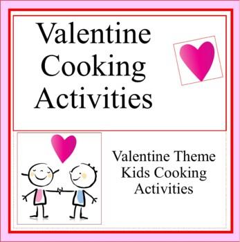 Valentine  Cooking  Activities