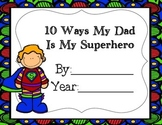 10 Ways My Dad is My Superhero
