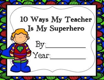 10 Ways My Teacher is My Superhero- Teacher Appreciation Week