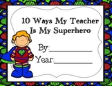 My Teacher is My Superhero- Teacher Appreciation Week