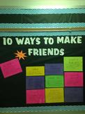 10 Ways to Make Friends Bulletin Board
