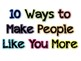 10 Ways to Make People Like You More Bulletin Board Set--Teaching Character