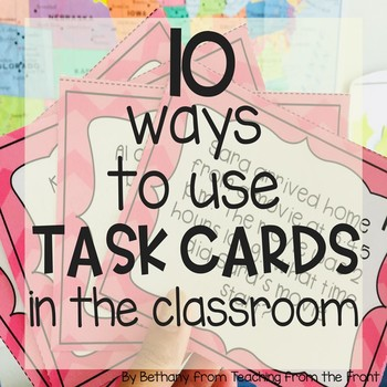 10 Ways to Use Task Cards in the Classroom