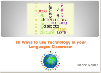 10 Ways to Use Technologies in Your Languages Classroom